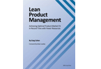 Product Management: Optimizing Product-Market in Less Time with Fewer Resource